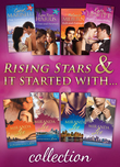 Rising Stars & It Started with... Collections (Mills & Boon e-Book Collections)