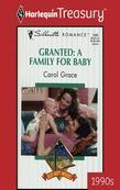 Granted: A Family for Baby
