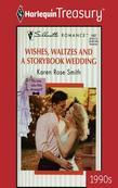 Wishes, Waltzes and a Storybook Wedding