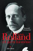 Romain Rolland tel qu'en lui-même