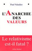 L'Anarchie des valeurs