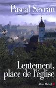 Lentement, place de l'église