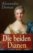 Die beiden Dianen (Vollständige deutsche Ausgabe)