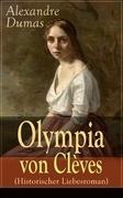 Olympia von Clèves (Historischer Liebesroman) - Vollständige deutsche Ausgabe