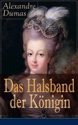 Das Halsband der Königin (Vollständige deutsche Ausgabe)