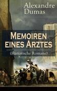 Memoiren eines Arztes (Historische Romane) - Vollständige deutsche Ausgabe: Band 1 bis 4