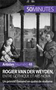 Rogier van der Weyden, entre gothique et ars nova