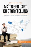 Comment concevoir un bon storytelling ?