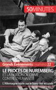 Le procès de Nuremberg et la notion de crime contre l'humanité