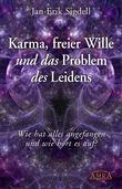 Karma, freier Wille und das Problem des Leidens