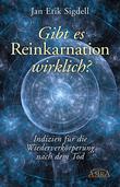 Gibt es Reinkarnation wirklich?