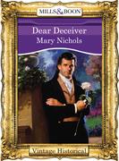 Dear Deceiver (Mills & Boon Historical)