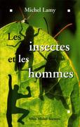 Les Insectes et les hommes