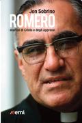 Romero, martire di Cristo e degli oppressi