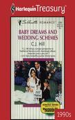 Baby Dreams and Wedding Schemes
