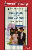 Love, Honor and a Pregnant Bride