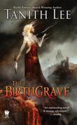 The Birthgrave: Birthgrave Trilogy: Book One