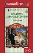 Miss Prim's Untamable Cowboy