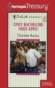 Only Bachelors Need Apply