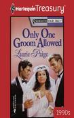 Only One Groom Allowed