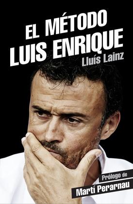 El método Luis Enrique