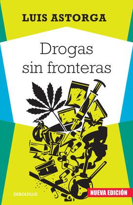 Drogas sin fronteras