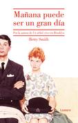 Betty Smith - Mañana puede ser un gran día
