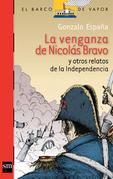 La venganza de Nicolás Bravo