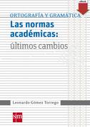 Las normas académicas: últimos cambios
