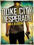 Duke City Desperado: A Lawbreakers Thriller