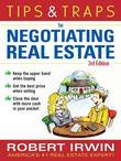 Tips & Traps for Negotiating Real Estate, Third Edition