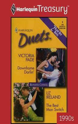 Victoria Pade - Downhome Darlin' & The Best Man Switch: Downhome Darlin'\The Best Man Switch