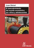El descubrimiento del mundo económico en niños y adolescentes