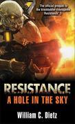 Resistance: A Hole in the Sky