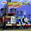 Danger at the Dieselworks (Thomas &amp; Friends)