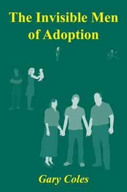 The Invisible Men of Adoption