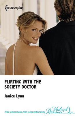Flirting with the Society Doctor