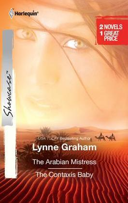 Lynne Graham - Arabian Mistress & The Contaxis Baby