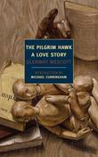 The Pilgrim Hawk: A Love Story