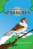 Wisdoms of the Sparrows