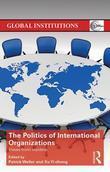 The Politics of International Organizations: Views from insiders
