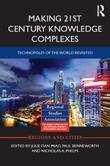 Making 21st Century Knowledge Complexes: Technopoles of the world revisited