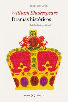 Dramas históricos. Teatro completo de William Shakespeare III