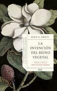 La invención del reino vegetal