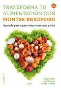 Transforma tu alimentación con Montse Bradford