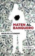 Maten al banquero