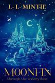 Moonfin: Through the Watery Door