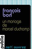 Un mariage de Marcel Duchamp