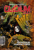 Gladium 1: Gefangen im Xandom-Tower