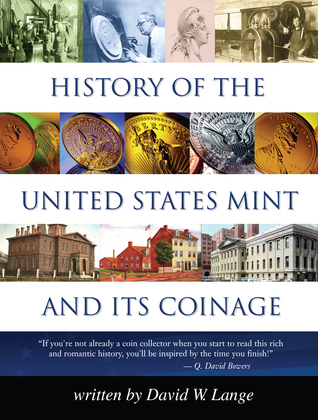 History of the United States Mint and Its Coinage